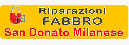 Pronto Intervento Fabbro San Donato Milanese
